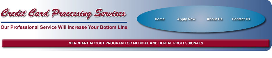 Merchant Account Program for Medical and Dental Professionals